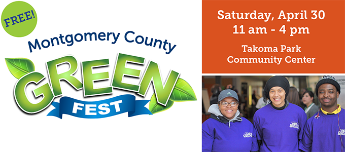 You're invited to the 2nd annual Montgomery County GreenFest!