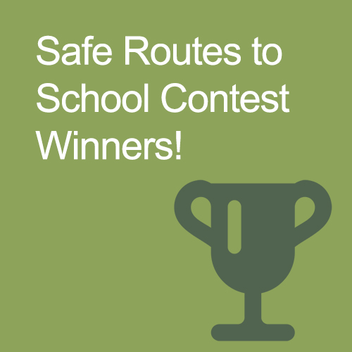 Safe Routes to School Contest Winners