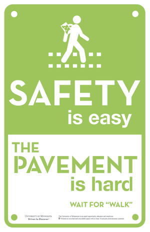 University of Minnesota Ped Safety Pavement is Hard Campaign