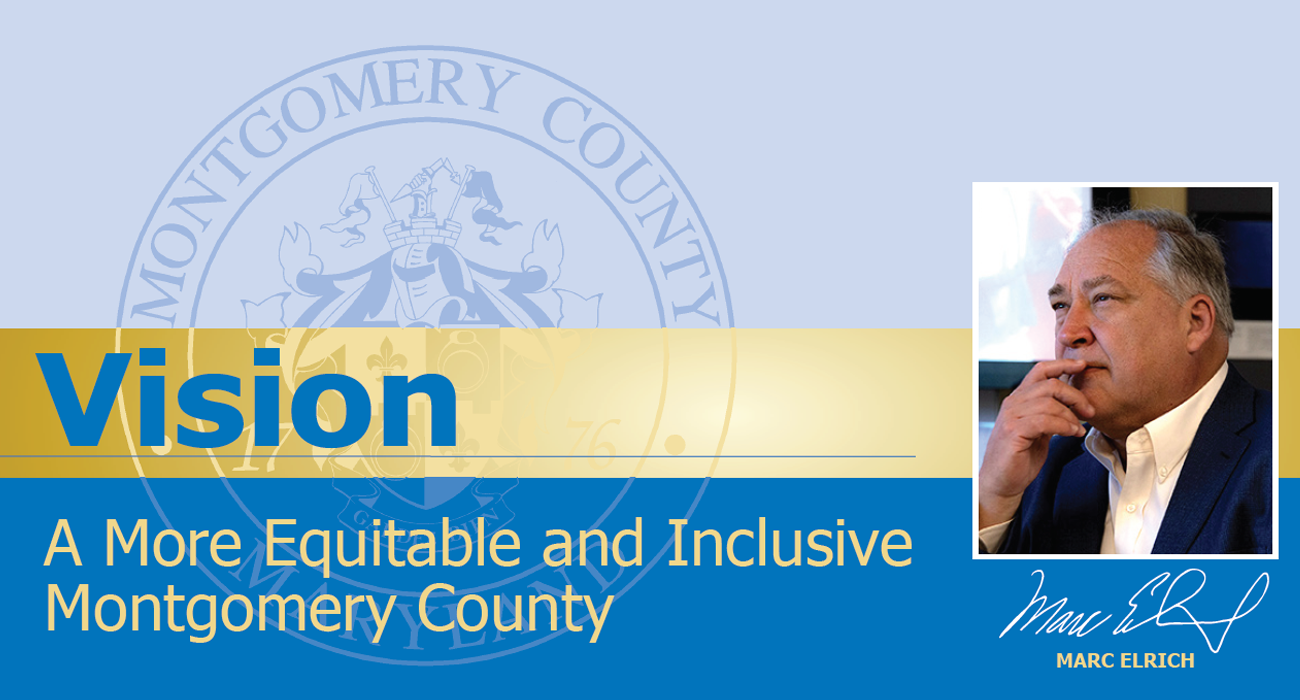 vision statement: a more equitable and inclusive montgomery county