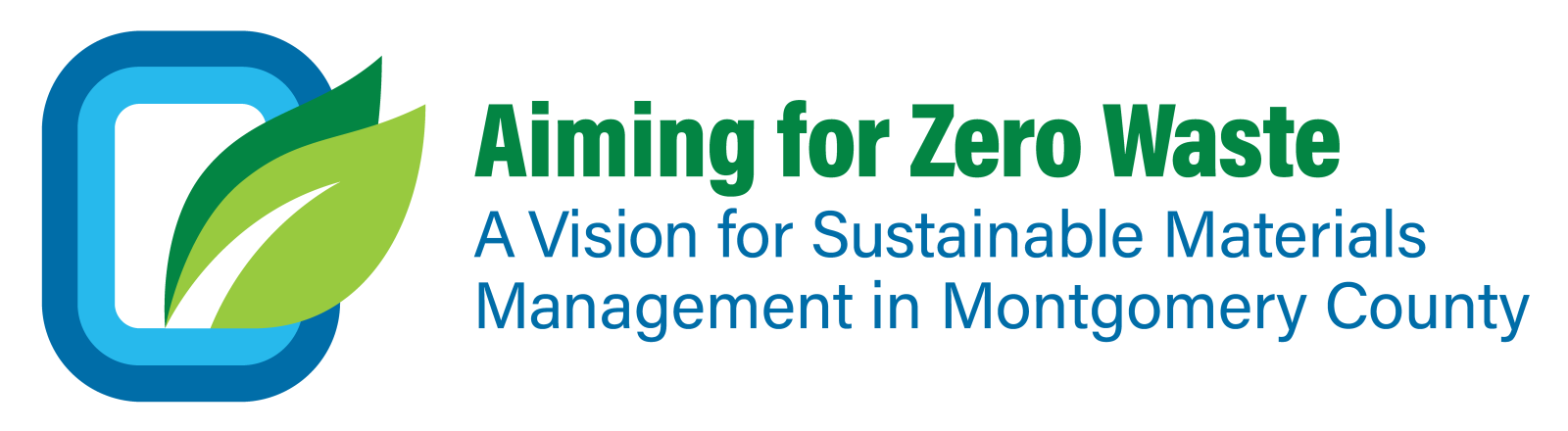 Aiming for Zero Waste: A Vision for Sustainable Materials Management in Montgomery County