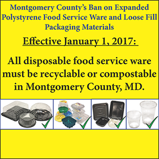 Montgomery County's Ban on Expanded Polystyrene Food Service Ware and Loose Fill Packaging  Materials, effective January 1, 2016